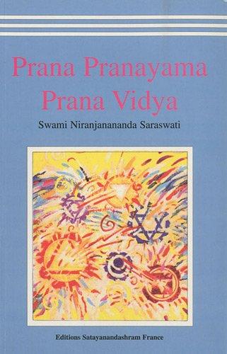 9782905892096: Prana Pranayama Prana Vidya