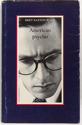 American psycho (Salvy): Bret Easton Ellis