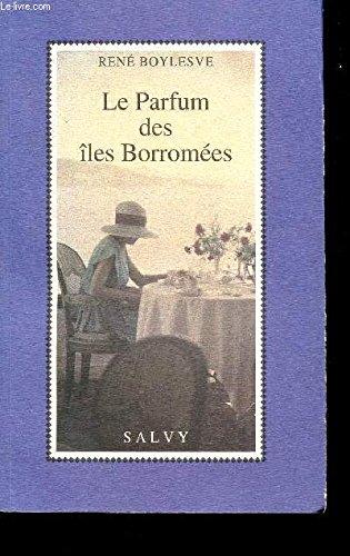 9782905899675: Le parfum des îles Borromées
