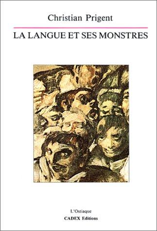 9782905910103: La Langue et ses monstres