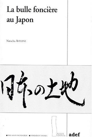 La bulle foncière au Japon: N. Aveline