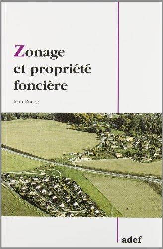ZONAGE ET PROPRIETE FONCIERE: RUEGG JEAN