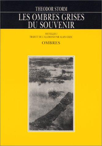 9782905964281: Les Ombres grises du souvenir (nouvelles)