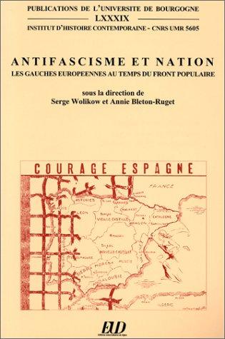 9782905965264: Antifascisme et nation. Les Gauches européennes au temps du front populaire