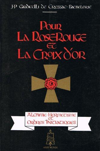 9782905967022: Pour la rose rouge et la croix d'or