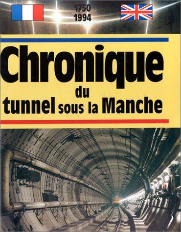 9782905969620: CHRONIQUE DU TUNNEL SOUS LA MANCHE