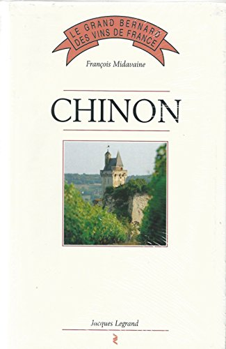 9782905969743: Chinon (Le Grand Bernard des vins de France) (French Edition)