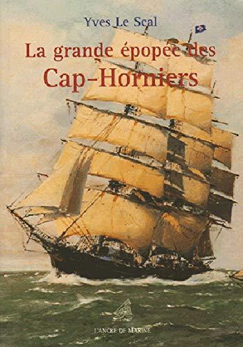 9782905970473: La grande épopée des Cap-horniers