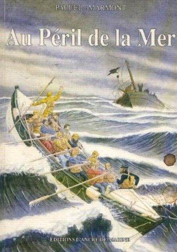 Au péril de la mer (Sans collection): Paluel Marmont