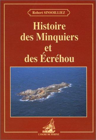 9782905970978: Histoire des Minquiers et des Ecr�hous