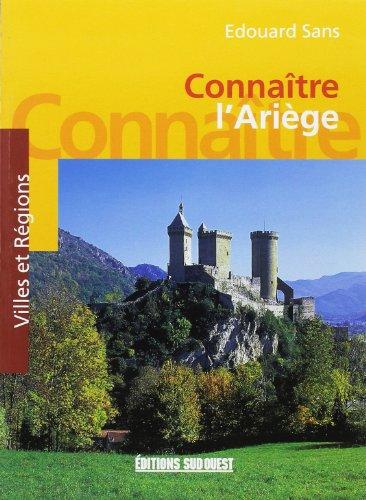 9782905983565: Connaître l'Ariège