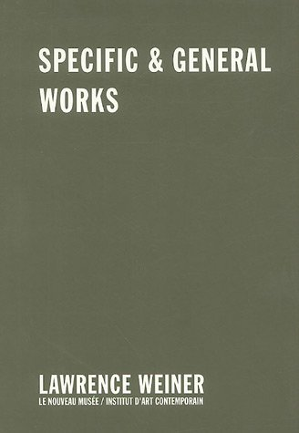 9782905985033: Lawrence Weiner: Specific & General Works