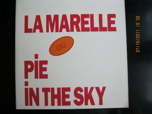 9782905985309: LA MARELLE OU PIE IN THE SKY - SIGNED BY THE ARTIST