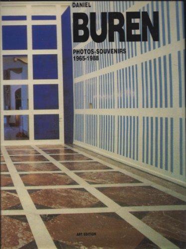 Photos souvenirs : 1965-1988: Daniel Buren