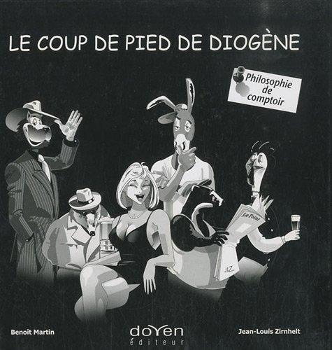 9782905990044: Le coup de pied de Diogene