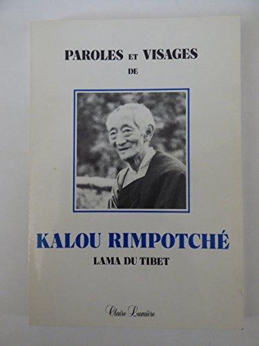 9782905998033: Paroles et visages de Kalou Rimpotché, lama du Tibet