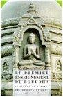 9782905998422: Le premier enseignement du Bouddha