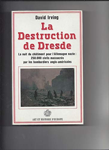 La destruction de Dresde (9782906026070) by David Irving