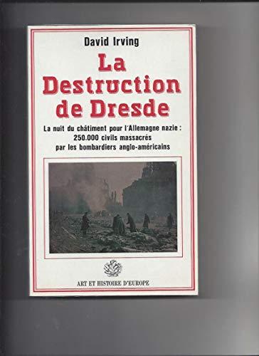 La destruction de Dresde (2906026077) by David Irving