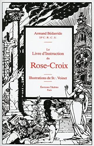 9782906031081: Le livre d'instruction du Rose-Croix