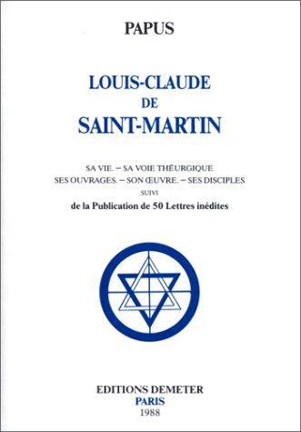 9782906031135: Louis claude de saint marti