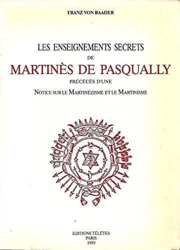 9782906031159: Les enseignements secrets de Martin�s de Pasqually