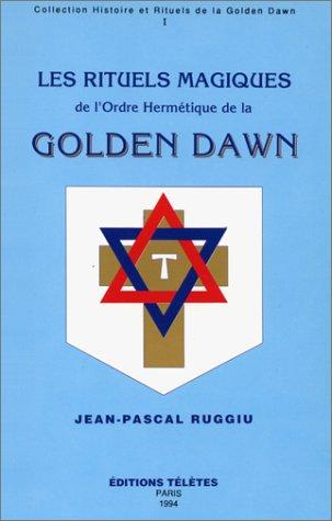 9782906031197: Rituels magiques Golden Dawn, tome 1
