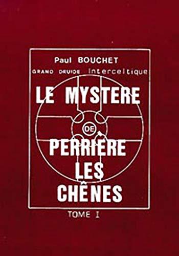 9782906031401: Le myst�re de Perri�re-les-Ch�nes, tomes 1 et 2