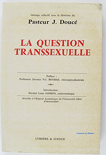 9782906033016: La Question transsexuelle: Ouvrage collectif (French Edition)