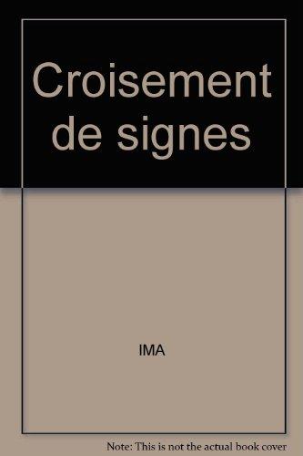 Croisement de signes : Salle des expositions: Abdelkebir Khatibi