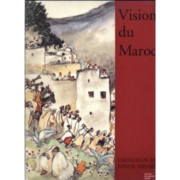 9782906062962: Vision du Maroc : Catalogue raisonné du Fonds Ninard