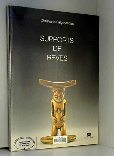 Supports de reves (French Edition): Christiane Falgayrettes-Leveau
