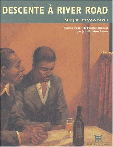 Descente ? River Road: Mwangi, Meja, Jean-Baptiste