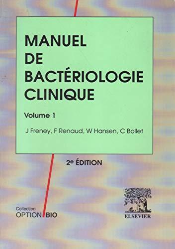 9782906077577: MANUEL DE BACTERIOLOGIE CLINIQUE. : Volume 1, 2ème édition