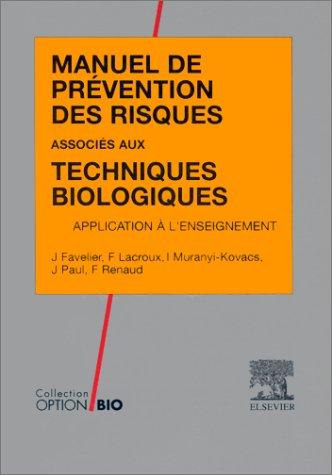 9782906077690: Manuel de prévention des risques associés aux techniques biologiques