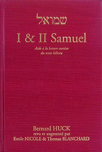 9782906090736: I & II Samuel : Aide à la lecture cursive du texte hébreu