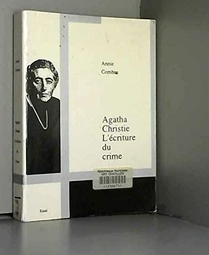 Agatha Christie: L'ecriture du crime (French Edition): Annie Combes