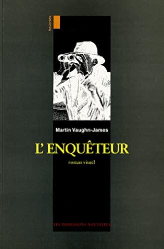 L'ENQUETEUR (TRAVERSES): VAUGHN-JAMES, Martin