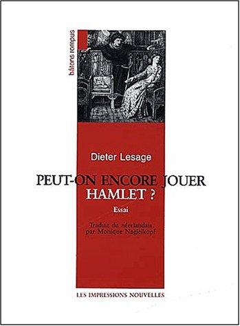 9782906131453: Peut-on encore jouer Hamlet ?
