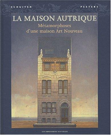 La Maison Autrique: Metamorphoses d'une maison Art Nouveau (2906131822) by François Schuiten; Benoit Peeters