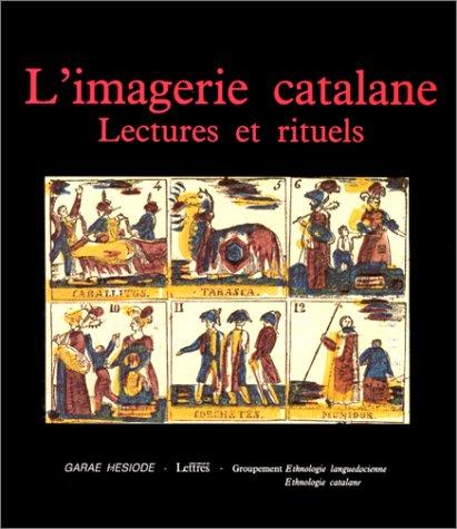 9782906156135: L'imagerie catalane : Lectures et rituels