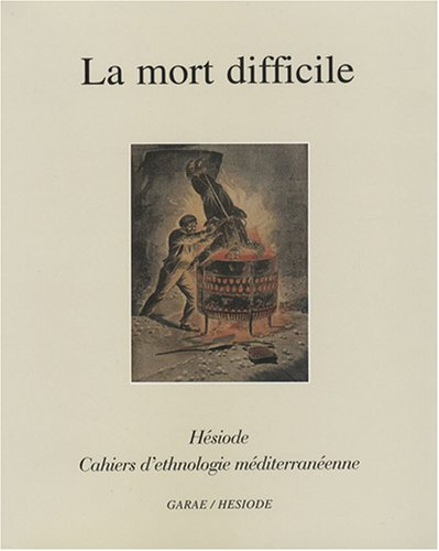 9782906156210: La mort difficile (Cahiers d'ethnologie méditerranienne)