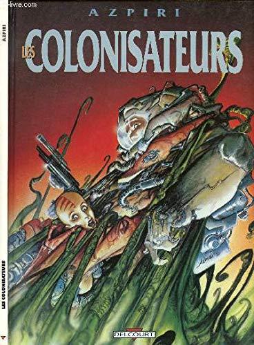 9782906187214: Les colonisateurs (BD Etrangère)