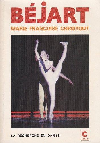 9782906204034: Maurice Béjart (La recherche en danse)
