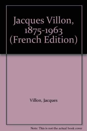 9782906218024: Jacques Villon, 1875-1963 (French Edition)
