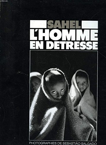 9782906221000: Sahel L'Homme En Detresse