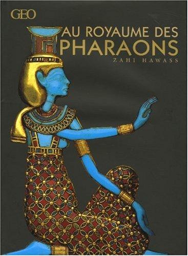 9782906221192: Au royaume des Pharaons