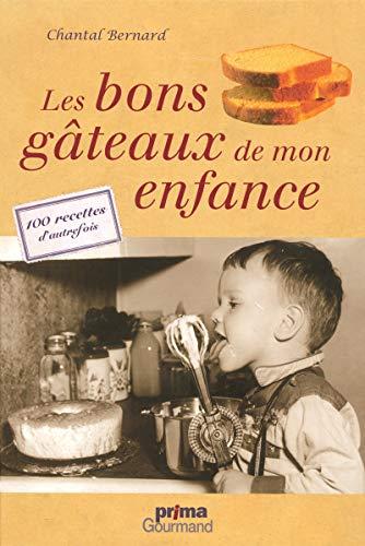 LES BONS GATEAUX DE MON ENFANCE Collectif