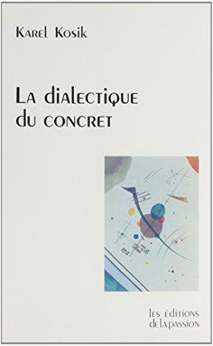9782906229051: La dialectique du concret
