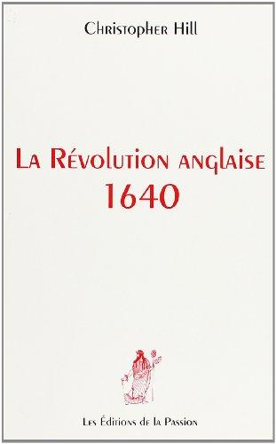 9782906229204: La R�volution anglaise 1640